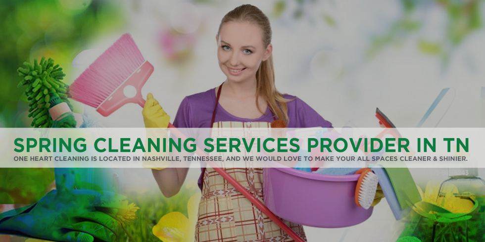 Spring Cleaning Services Provider Company in Nashville
