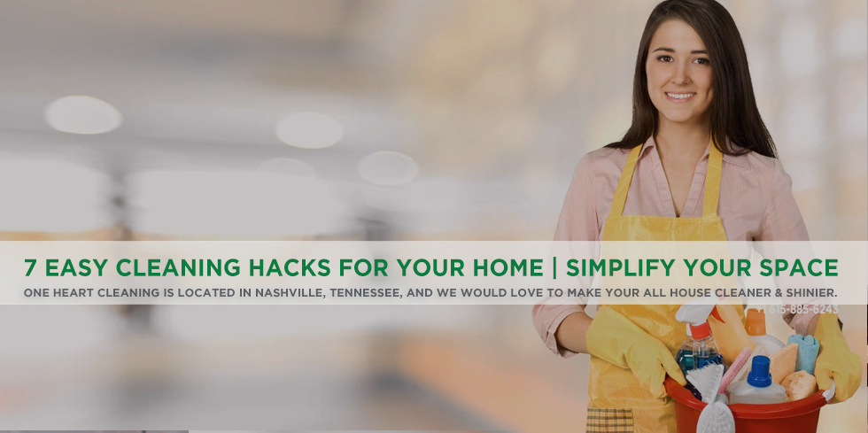 7 Easy Cleaning Hacks for Your Home